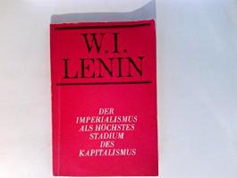 Der Imperialismus als höchstes Stadium des Kapitalismus : gemeinverständl. Abriss.