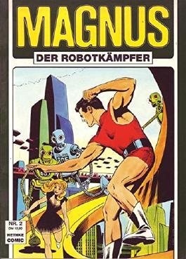 Magnus Der Robotkämpfer Nr. 02 Sammlerausgabe