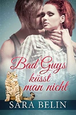 Bad Guys küsst man nicht (German Edition)