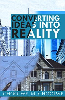 Converting Ideas Into Reality