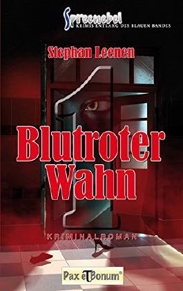 Blutroter Wahn (Spreenebel 1)
