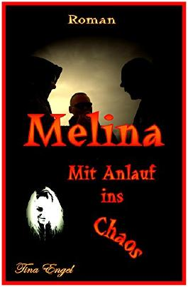 Melina - Mit Anlauf ins Chaos (German Edition)