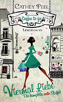 Viermal Liebe - Gesamtausgabe zur coffee to go Reihe (German Edition)