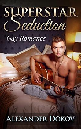 Superstar Seduction: Gay Romance (German Edition)