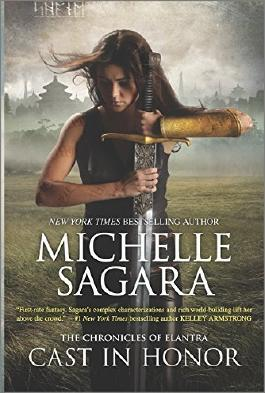 Cast in Honor (Chronicles of Elantra) by Sagara, Michelle (November 24, 2015) Paperback