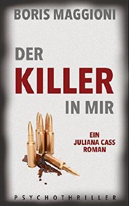 Juliana Cass - Der Killer in mir