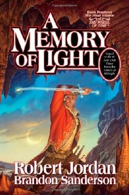 A Memory of Light (Wheel of Time, Book 14) by Jordan, Robert, Sanderson, Brandon (January 8, 2013) Hardcover