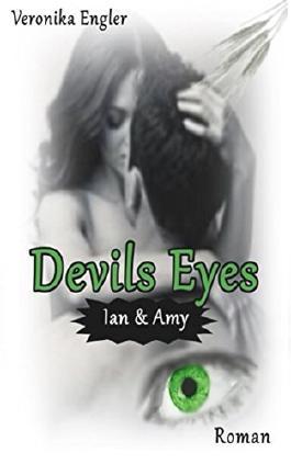 Devils Eyes (German Edition)