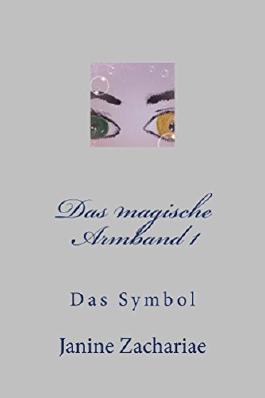 Das magische Armband 1: Das Symbol