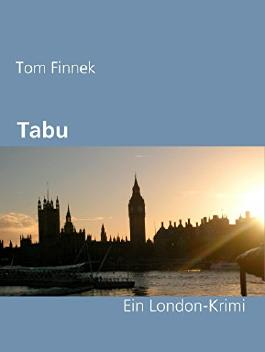 Tabu: Ein London-Krimi