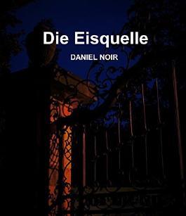 Die Eisquelle (German Edition)