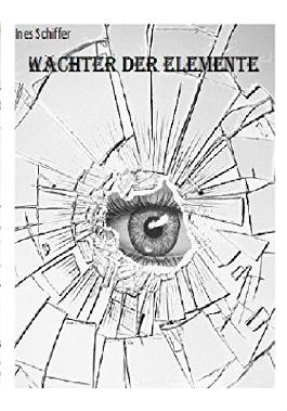 Wächter der Elemente (German Edition)
