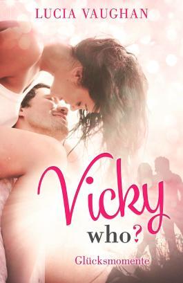 Vicky Who?