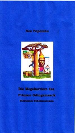 Die Megakarriere des Prinzen Odingamzack
