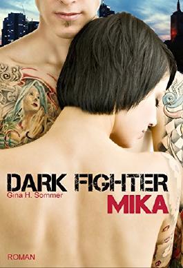Dark Fighter - MIKA