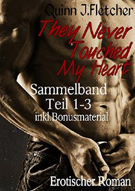 They Never Touched My Heart Sammelband Teil 1-3 inkl. Bonusmaterial