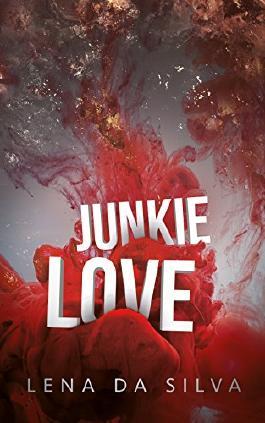 Junkielove: Liebesroman