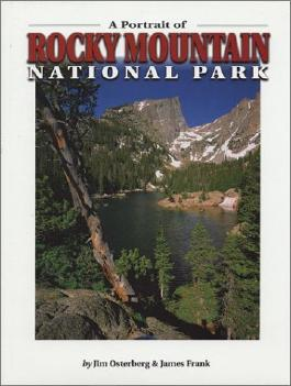 A Portrait of Rocky Mountain National Park by Osterberg, Jim, Frank, James(December 1, 1951) Hardcover