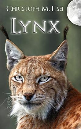 Lynx: Die Herrschaft des Luchses (German Edition)