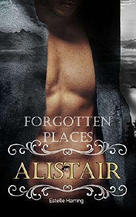 Forgotten Places: Alistair (German Edition)