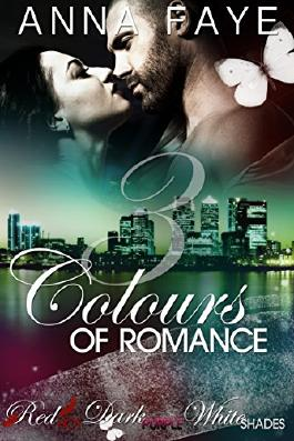 3 Colours of Romance: Red Hot, Dark Purple, White Shades (Sammelband 1) (German Edition)