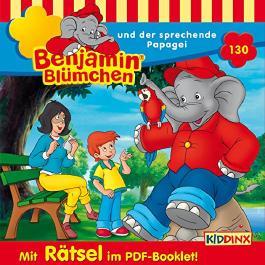 Benjamin Blümchen und der sprechende Papagei (Benjamin Blümchen 130)