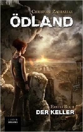 ÖDLAND Erstes Buch Der Keller ( 17. Juli 2015 )