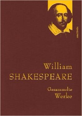 William Shakespeare - Gesammelte Werke (IRIS®-Leinen) ( 30. September 2013 )