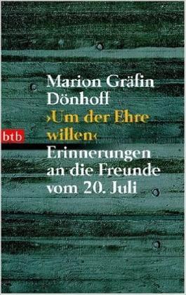 'Um der Ehre willen': Erinnerungen an die Freunde vom 20. Juli ( 1. Juni 1996 )