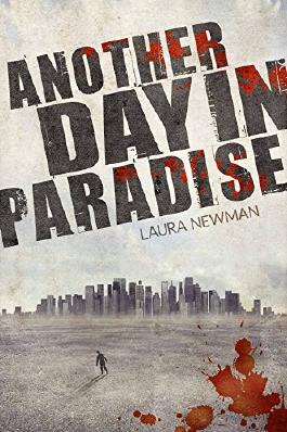 Another Day in Paradise (Laura Newman)