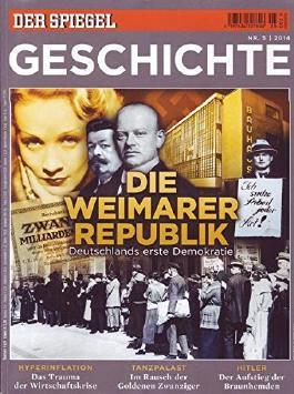 Der Spiegel Geschichte Nr. 05/2014 Die Weimarer Republik