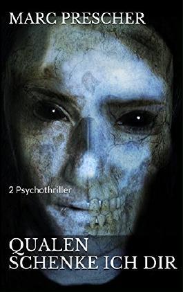 Qualen schenke ich dir: 2 Psychothriller