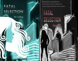 Fatal Selection (Reihe in 2 Bänden)