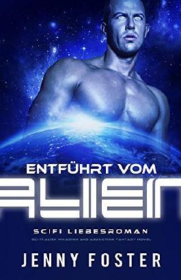 Entführt vom Alien