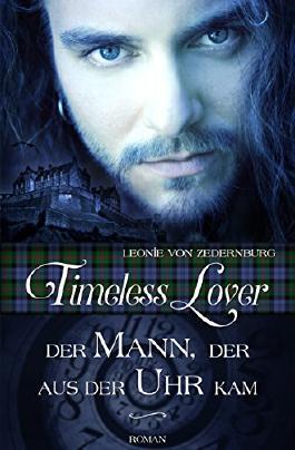 Timeless Lover: Der Mann, der aus der Uhr kam
