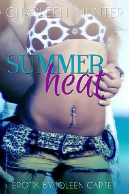 Summerheat: Erotischer Liebesroman