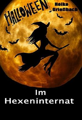 Halloween im Hexeninternat