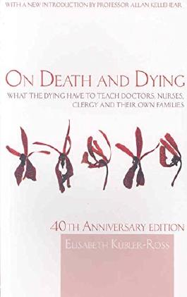 [On Death and Dying: What the Dying Have to Teach Doctors, Nurses, Clergy and Their Own Families] (By: Elisabeth Kübler-Ross) [published: March, 2009]