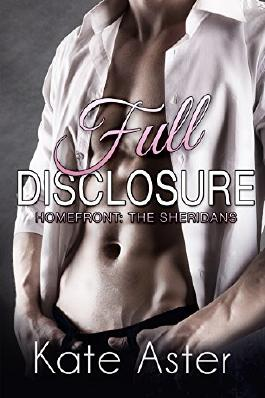Full Disclosure (Homefront: The Sheridans Book 2)