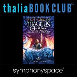 Thalia Kids' Book Club: Rick Riordan's Magnus Chase and the Gods of Asgard