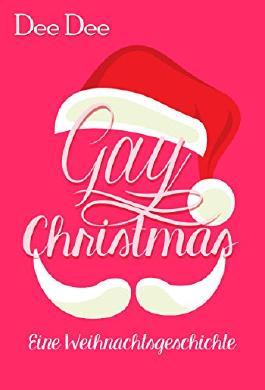 Gay Christmas: Eine Weihnachtsgeschichte (Club DT 4)