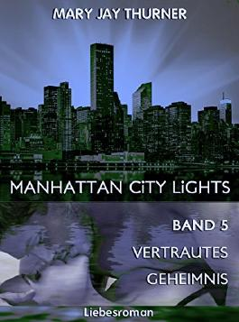Manhattan City Lights - Vertrautes Geheimnis
