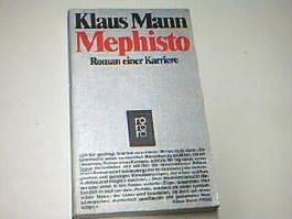 Mephisto : Roman einer Karriere. Rororo 4821; 3499148218