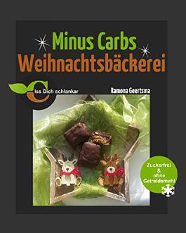 Minus Carbs Weihnachtsbäckerei: Zuckerfrei & ohne Getreidemehl