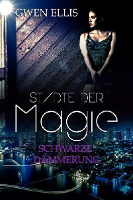 Städte der Magie: Schwarze Dämmerung