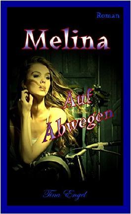 Melina - Auf Abwegen