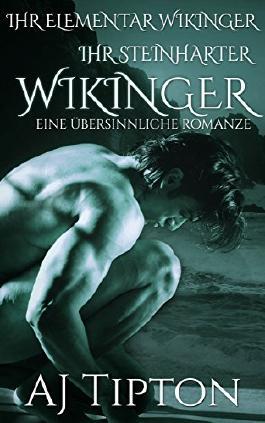 Ihr Steinharter Wikinger: Eine Übersinnliche Romanze (Ihr Uriger Wikinger 4)