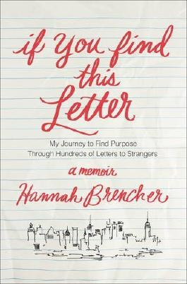 If You Find This Letter by Hannah Brencher (2015-04-01)