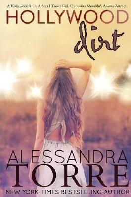 Hollywood Dirt by Alessandra Torre (2015-09-07)