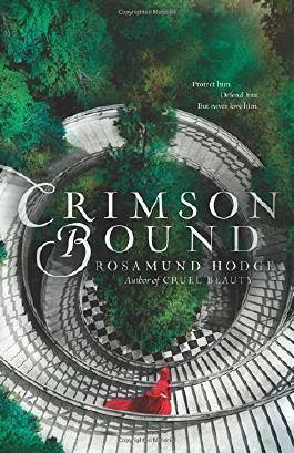 Crimson Bound by Rosamund Hodge (2015-05-05)